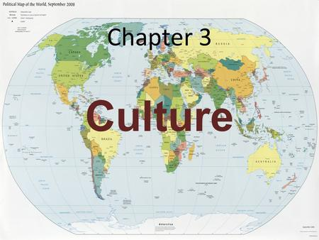 Chapter 3 Culture. The Basis of Culture Culture: knowledge, values, customs, and physical objects that are shared by members of society. Material CultureNon-Material.