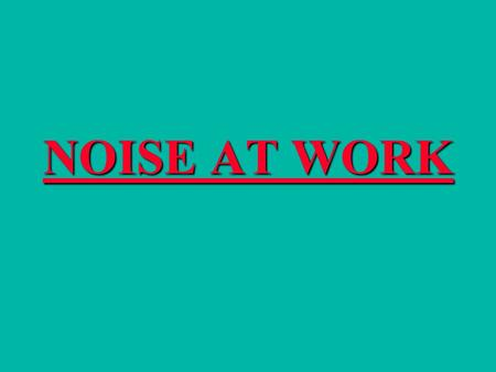 "NOISE AT WORK. The only way you ""adjust"" or ""get used"" to noise is by losing your hearing."