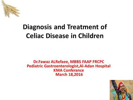 Diagnosis and Treatment of Celiac Disease in Children