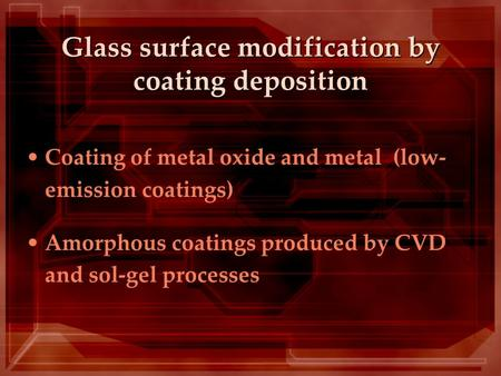 Glass surface modification by coating deposition