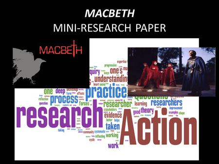 macbeth research papers Research papers on macbeth - cooperate with our writers to receive the excellent essay meeting the requirements let professionals do their responsibilities: order the necessary essay here and wait for the best score stop receiving bad grades with these custom research paper recommendations.