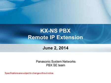 KX-NS PBX Remote IP Extension