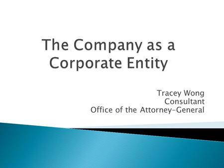 Tracey Wong Consultant Office of the Attorney-General.