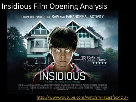 Insidious Film Opening Analysis