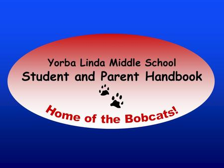 Yorba Linda Middle School Student and Parent Handbook.