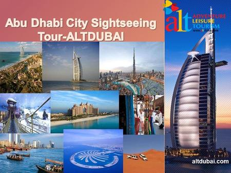 Altdubai.com. Adventure Leisure Tourism is a Limited Liability Company registered under Dubai Tourism & Commerce Marketing (DTCM), a fully fledged inbound.