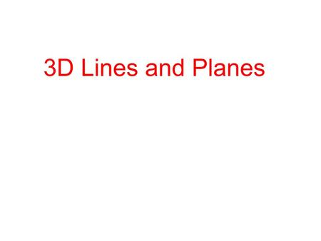 3D Lines and Planes. Direction Numbers The vector is the direction vector for the line L and a, b, and c are called the direction numbers. Line in Three.