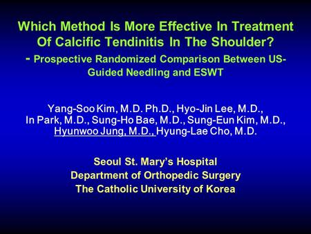 Which Method Is More Effective In Treatment Of Calcific Tendinitis In The Shoulder? - Prospective Randomized Comparison Between US- Guided Needling and.