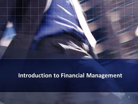 1 Introduction to Financial Management. 2 What is Finance? The study of money and other assets The financial management and control of assets Profiling.