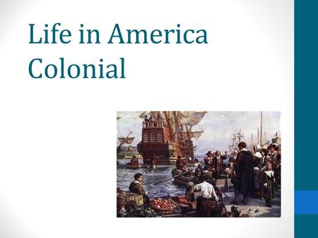 Life in America Colonial. Differences Emerge in the Colonies New patterns of life are developing in the 3 separate regions of the 13 colonies. The colonists.