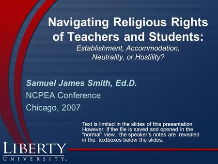 Navigating Religious Rights of Teachers and Students: Establishment, Accommodation, Neutrality, or Hostility? Samuel James Smith, Ed.D. NCPEA Conference.