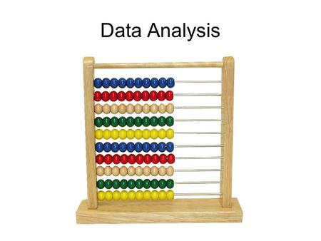 Data Analysis. Qualitative vs. Quantitative Data collection methods can be roughly divided into two groups. It is essential to understand the difference.