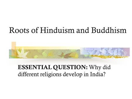 hinduism characteristics Have anyone done any essay on the main characteristics of hinduism.
