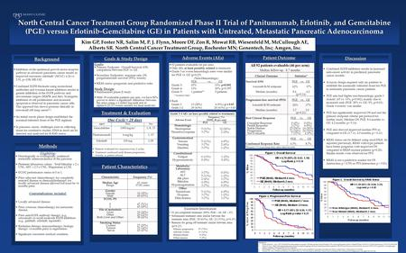 North Central Cancer Treatment Group Randomized Phase II Trial of Panitumumab, Erlotinib, and Gemcitabine (PGE) versus Erlotinib-Gemcitabine (GE) in Patients.
