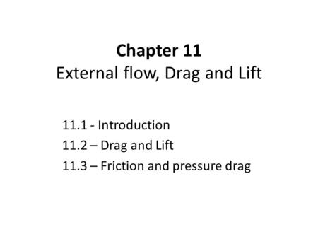 External flow, Drag and Lift