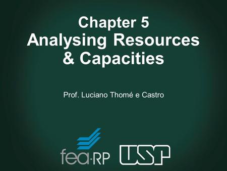 Chapter 5 Analysing Resources & Capacities