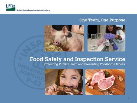 United States Department of Agriculture Food Safety and Inspection Service 1.