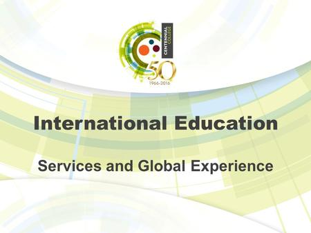 International Education Services and Global Experience.