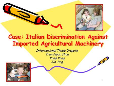 Case: Italian Discrimination Against Imported Agricultural Machinery
