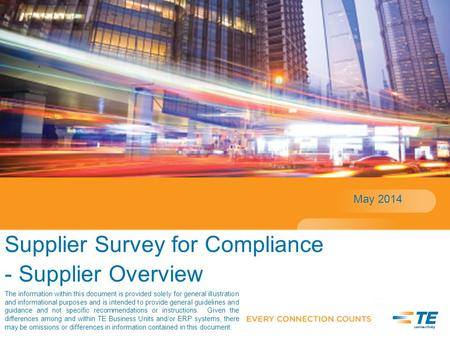 Supplier Survey for Compliance - Supplier Overview May 2014 The information within this document is provided solely for general illustration and informational.