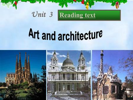 Unit 3 Reading text Which ones are modern architecture?