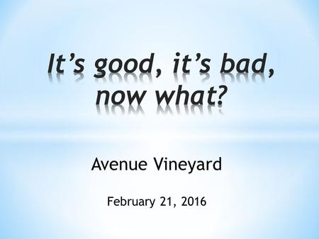 Avenue Vineyard February 21, 2016. 3 issues of human struggle Money Sex Power.