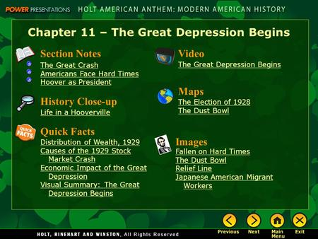 Chapter 11 – The Great Depression Begins Section Notes The Great Crash Americans Face Hard Times Hoover as President Video The Great Depression Begins.