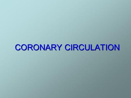 CORONARY CIRCULATION. CORONARY CIRCULATION -Blood circulation to the heart muscles is called coronary circulation -through coronary vessels I. ARTERIAL.