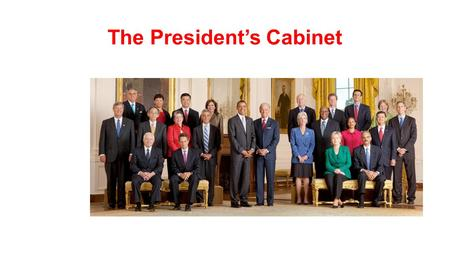 The President's Cabinet 1-There are _____cabinet-level departments in the executive branch.