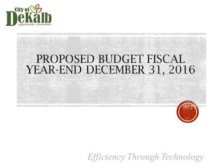 FY2016.5 PROPOSED BUDGET  A Target Level expenditure base was established for all departments six- months' worth of operations (July 1, 2016 – December.