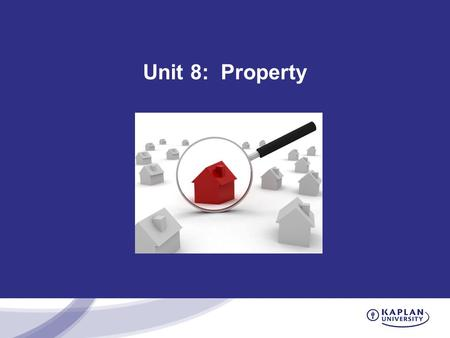Unit 8: Property. The Nature of Real Property Real property is immovable and includes: -Land. -Buildings. -Trees and vegetation. -Airspace. -Subsurface.