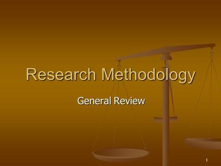 1 Research Methodology General Review. 2 Benefits of research to whom As a graduate student... As a graduate student... To be able to read and understand.