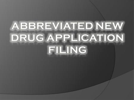  An Abbreviated New Drug Application (ANDA) contains data which when submitted to FDA's CDER, Office of Generic Drugs, provides for the review and ultimate.