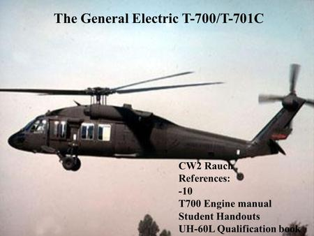 The General Electric T-700/T-701C