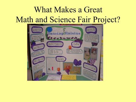 What Makes a Great Math and Science Fair Project?.