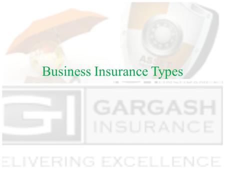 Business Insurance Types. Employee Benefit Insurance Group Medical Insurance Group Life and Personal Accident Policy Critical Illness Insurance.