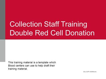 Collection Staff Training Double Red Cell Donation