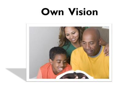 Own Vision. Why do we need to make the discipleship of our children a high priority NOW? 51% +