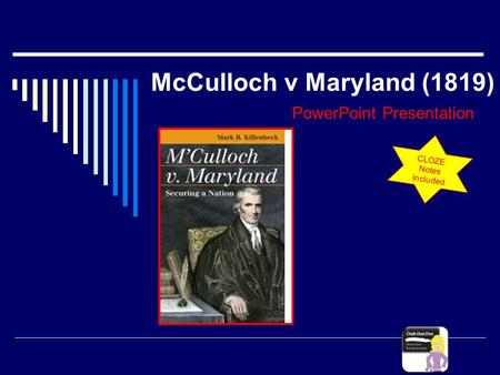 McCulloch v Maryland (1819) PowerPoint Presentation CLOZE Notes Included.