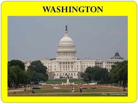 WASHINGTON QUIZ. 1.... designed Washington, D.C. a) George Washington, the first USA President b) Pierre L'Enfant, a French engineer c) William Thornton,