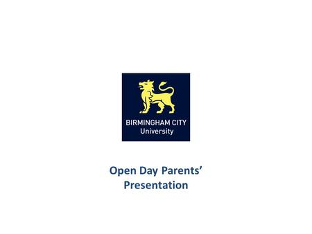 Open Day Parents' Presentation. What is Higher Education? The benefits of Higher Education How to advise your son or daughter Research! Applying to University.