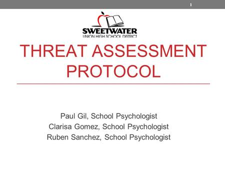 THREAT ASSESSMENT PROTOCOL