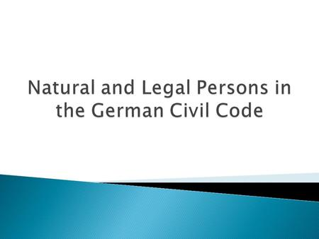 The Bürgerliches Gesetzbuch (or BGB) is the civil code of Germany. In development since 1881, it became effective on 1 st January 1900. Consequently,