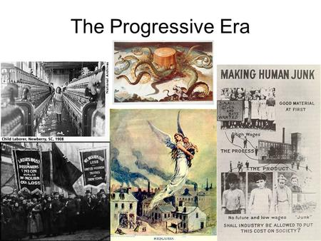The Progressive Era. Wealth and economic growth covered up the many problems that existed Negatives 1.Working Conditions 2.Poverty and Living Conditions.