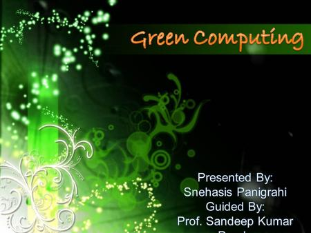 1. Contents Introduction What is Green Computing Why Go For Green Computing How Computing Harm Environment Origin Road to Green Computing Approaches to.