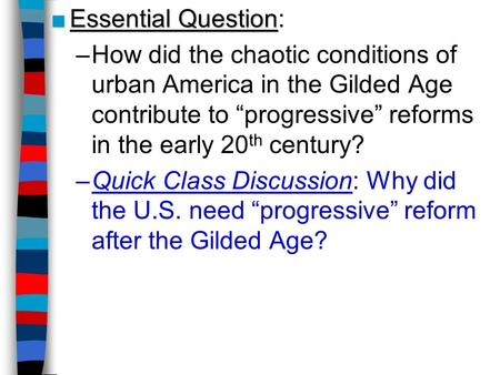 a discussion of the problems of the gilded age