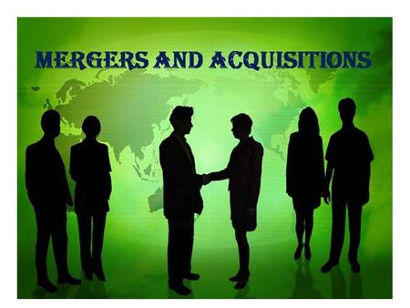 STORY BEHIND <strong>MERGER</strong> <strong>AND</strong> <strong>ACQUISITION</strong> : <strong>MERGER</strong> : 1)When two or more company combines into one company. 2)Forms a new company. 3)In India <strong>merger</strong> is called.