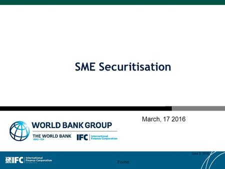 SME Securitisation March, 17 2016 Footer June 9, 2016.