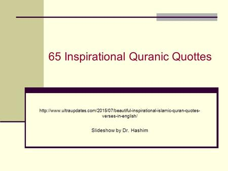 65 Inspirational Quranic Quottes  verses-in-english/ Slideshow by Dr.