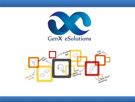 ABOUT US GenX eSolutions is a leading provider of IT services and solutions for Indian and Global companies. We use a client-centric Global Engagement.